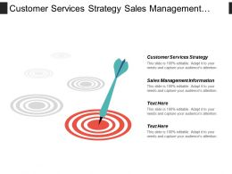 Customer Services Strategy Sales Management Information Organizational Change Cpb
