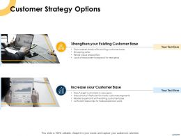 Customer Strategy Options Ppt Powerpoint Presentation Model Example