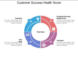 Customer Success Health Score Ppt Powerpoint Presentation Pictures Cpb