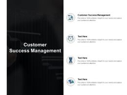 Customer Success Management Ppt Powerpoint Presentation File Picture Cpb