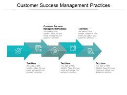 Customer Success Management Practices Ppt Powerpoint Presentation Portfolio Cpb