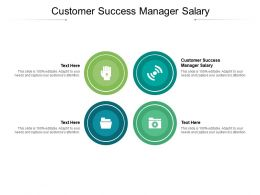 Customer Success Manager Salary Ppt Powerpoint Presentation Professional Outfit Cpb