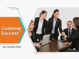 Customer Success Powerpoint Presentation Slides