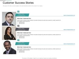 Customer Success Stories Similar Ppt Powerpoint Presentation Slides Pictures