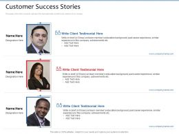 Customer Success Stories Write Client Ppt Powerpoint Presentation Example 2015