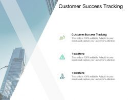 Customer Success Tracking Ppt Powerpoint Presentation Infographics Microsoft Cpb