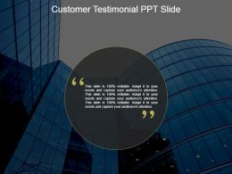 Customer Testimonial Ppt Slide