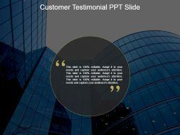 Customer Testimonial Ppt Slide