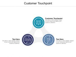 Customer Touchpoint Ppt Powerpoint Presentation Information Cpb