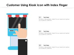 Customer Using Kiosk Icon With Index Finger