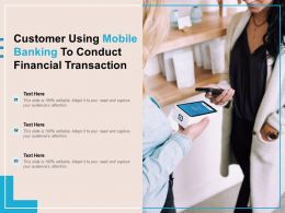 Customer Using Mobile Banking To Conduct Financial Transaction