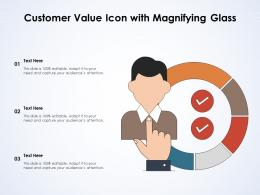 Customer Value Icon With Magnifying Glass