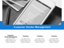 Customer Vendor Management Ppt Powerpoint Presentation File Graphic Tips Cpb
