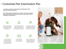 Customized Pest Exterminators Plan Ppt Powerpoint Presentation Styles Templates