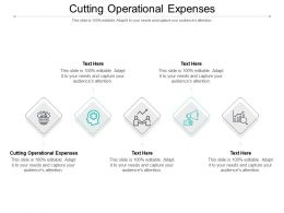 Cutting Operational Expenses Ppt Powerpoint Presentation Infographics Gridlines Cpb