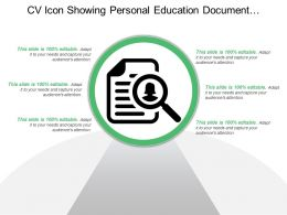 Cv Icon Showing Personal Education Document Profile Cv With Magnifying Glass