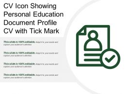 Cv Icon Showing Personal Education Document Profile Cv With Tick Mark