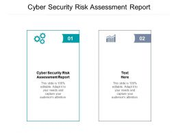 Cyber Security Risk Assessment Report Ppt Powerpoint Presentation Outline Outfit Cpb