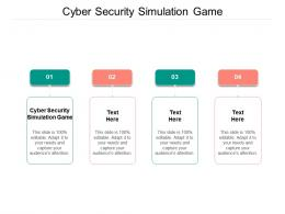 Cyber Security Simulation Game Ppt Powerpoint Presentation Styles Infographic Template Cpb