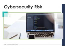 Cybersecurity Risk Measures Services Compliance Probability Customers Financial