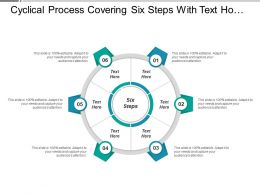 Cyclical Process Covering Six Steps With Text Holders