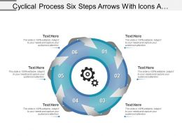 Cyclical Process Six Steps Arrows With Icons And Textboxes