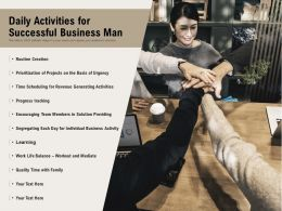 Daily Activities For Successful Business Man