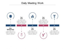 Daily Meeting Work Ppt Powerpoint Presentation Professional Graphic Images Cpb