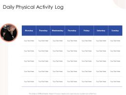 Daily Physical Activity Log Monday To Sunday Powerpoint Presentation Grid