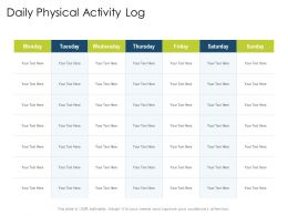 Daily Physical Activity Log N413 Powerpoint Presentation Maker
