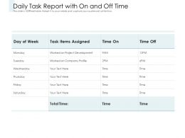 Daily Task Report With On And Off Time