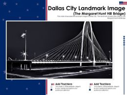 Dallas City Landmark Image The Margaret Hunt Hill Bridge Powerpoint Template