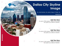 Dallas City Skyline Image Powerpoint Presentation PPT Template