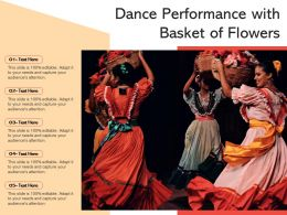Dance Performance With Basket Of Flowers