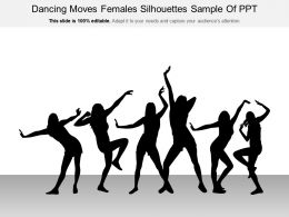 Dancing Moves Females Silhouettes Sample Of Ppt