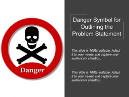 Danger Symbol For Outlining The Problem Statement Example Of Ppt