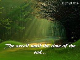 Daniel 12 4 The Scroll Until The Time Powerpoint Church Sermon