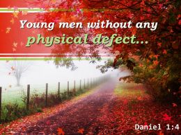 Daniel 1 4 Young Men Without Any Physical Defect Powerpoint Church Sermon