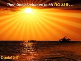 Daniel 2 17 Then Daniel Returned To His House Powerpoint Church Sermon