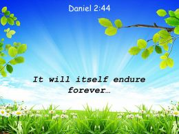 Daniel 2 44 It Will Itself Endure Forever Powerpoint Church Sermon
