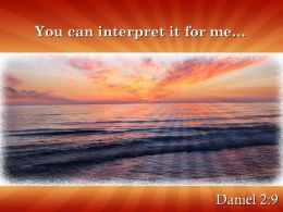 Daniel 2 9 You Can Interpret Powerpoint Church Sermon