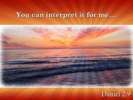 Daniel 2 9 You Can Interpret Powerpoint Church Sermon