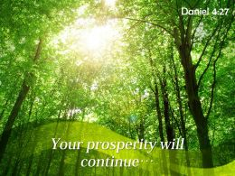 Daniel 4 27 Your Prosperity Will Continue Powerpoint Church Sermon