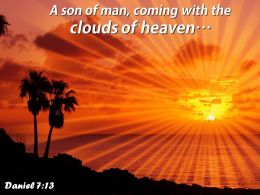Daniel 7 13 Clouds Of Heaven Powerpoint Church Sermon