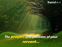 Daniel 9 17 The Prayers And Petitions Powerpoint Church Sermon