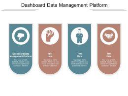Dashboard Data Management Platform Ppt Powerpoint Presentation Infographics Graphics Cpb