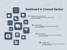 Dashboard In Cement Factory Ppt Powerpoint Presentation Outline Maker