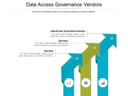 Data Access Governance Vendors Ppt Powerpoint Presentation Summary Brochure Cpb