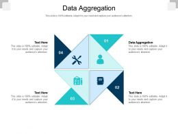 Data Aggregation Ppt Powerpoint Presentation Pictures Show Cpb