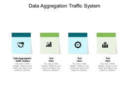 Data Aggregation Traffic System Ppt Powerpoint Presentation Visual Cpb